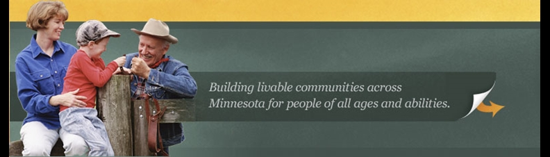Building livable communities across Minnesota for people of all ages and abilities
